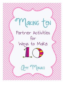 Making 10/Ways to Make Ten Partner Activities