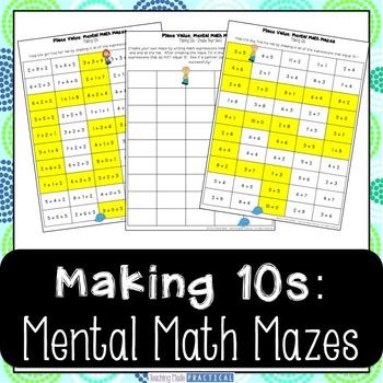 Making 10s Center - Mental Math Activity Maze
