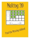 Making 20: Find the Missing Addend