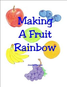Making A Fruit Rainbow