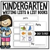 Writing Lists and List Books  (A Kindergarten Writing Work