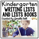 Writing Lists and List Books  (A Kindergarten Writing Work