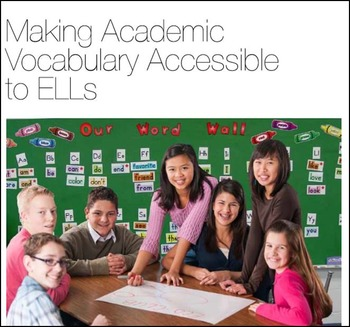 Making Academic Vocabulary Accessible to ELLs