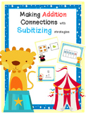 Making Addition Connections with Subitizing Strategies