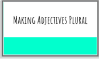 Making Adjectives Plural: Spanish 1