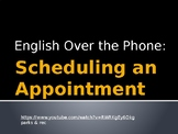 Making Appointments: English Over the Phone