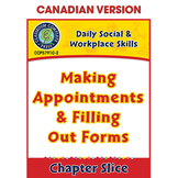Daily Social & Workplace Skills:Making Appointments&Filling Out Forms Gr6-12 CDN