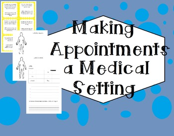Making Appointments in a Medical Setting FREEBIE
