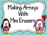 Making Arrays with Mini Erasers