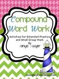 Making BIG Words:  Compound Word Work