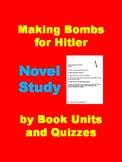 Making Bombs for Hitler Novel Study