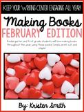 Making Books- February Edition