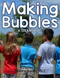 Making Bubbles: A STEAM Unit for Firsties