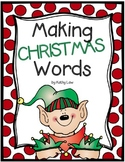 Making CHRISTMAS Words