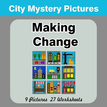 Making Change - City Math Mystery Pictures