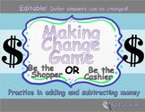 Making Change Game! Practice Adding & Subtracting Money! Editable!  B&W Version!