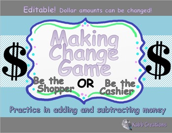 Making Change Game! Practice Adding & Subtracting Money! E