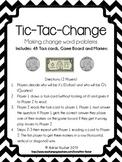 Making Change Game: Tic-Tac-Change