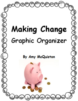 Making Change Graphic Organizer