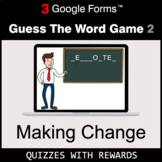 Making Change | Guess The Word Game | Google Forms | Digit