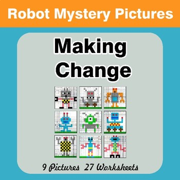 Making Change - Math Mystery Pictures - Robots
