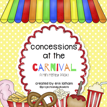 Making Change Money Pack and MORE for 1st Grade- Carnival Concessions