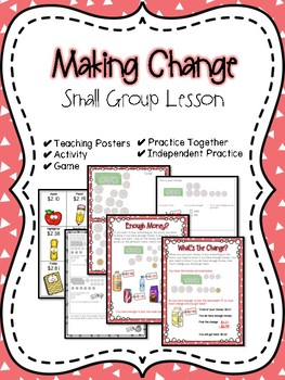 Making Change Small Group Lesson