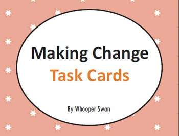 Making Change Task Cards