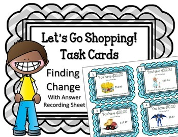 Making Change Task Cards! Let's Go Shopping! Finding Chang