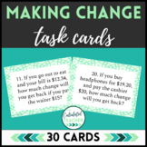 Money Math - Making Change - Real World Word Problem Task Cards