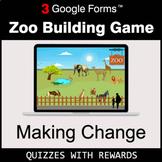 Making Change | Zoo Building Game | Google Forms | Digital