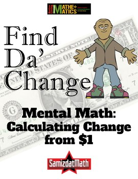 Making Change from $1 (One Dollar) Mental Math Activity Center Scoot Not Scoot