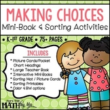 Making Choices: Mini Book & Sorting Activities
