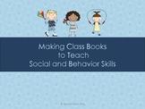 Making Class Books to Teach Social and Behavior Skills