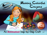Making Colorful Crayons - Animated Step-by-Step Craft - PCS