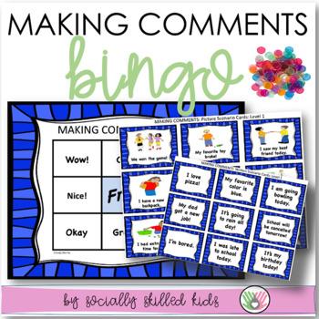 SOCIAL SKILLS: Making Comments~ BINGO {k-5th Grade OR Abil