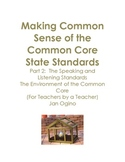 Making Common Sense of the Common Core Standards Part 2: Speaking & Listening