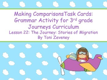 Making Comparisons Task Cards for Journeys 3rd Grade