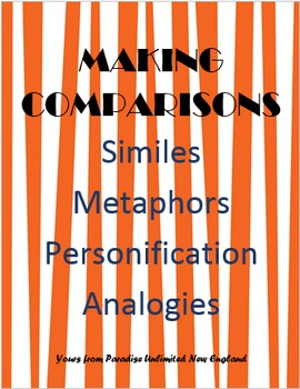 Comparisons with Similes, Metaphors, Personification & Ana