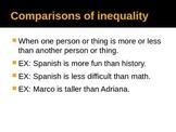 Making Comparisons in Spanish (Comparativos)