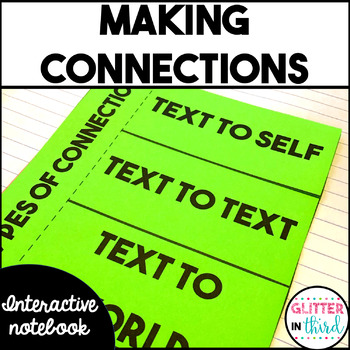 Making Connections - Reading Interactive Notebook