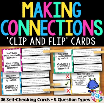Making Connections Activity: 36 Making Connections Task Cards (Clip and Flip)