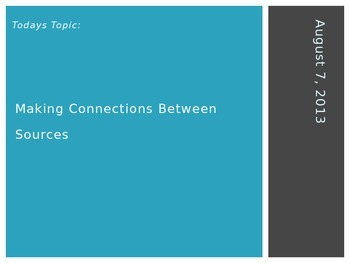 PowerPoint Lesson:  Making Connections Between Sources