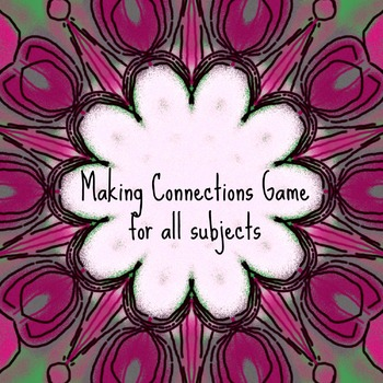 Making Connections Game for All Subject Areas