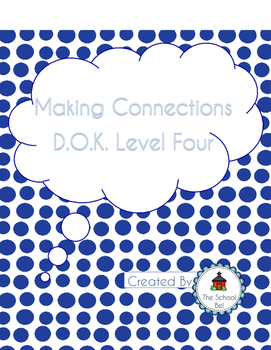 Making Connections Graphic Organizer D.O.K. 4