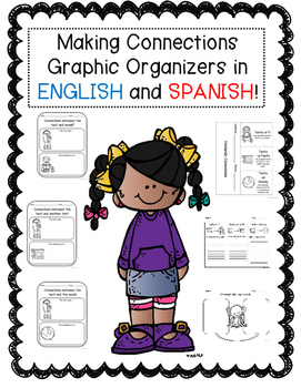 Making Connections Graphic Organizers in English and Spanish