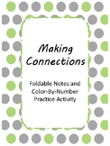 Making Connections: Notes and Activity