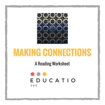 Making Connections Worksheet Reading Freebie By Educatio Tpt