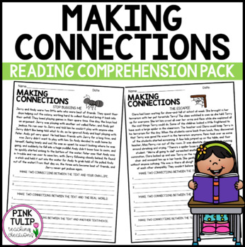 Making Connections Reading Worksheet Pack By Pink Tulip Creations
