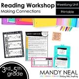 Making Connections Reading Workshop Unit